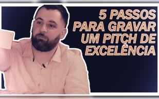 5 PASSOS PARA GRAVAR UM VIDEO DE EXCELÊNCIA